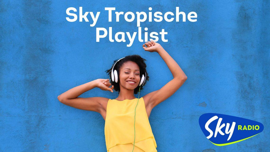 Tropische Playlist bij Sky Radio op donderdag 25 juni