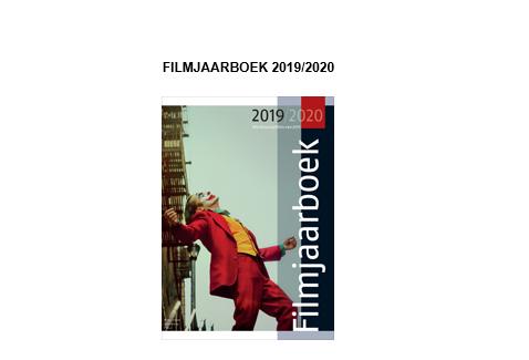 Nieuwe Filmjaarboek 2019/2020 vol informatie en spraakmakende artikelen vanaf 6 mei verkrijgbaar